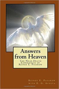 Answers from Heaven: The Near-Death Experiences of Reinee Pasarow